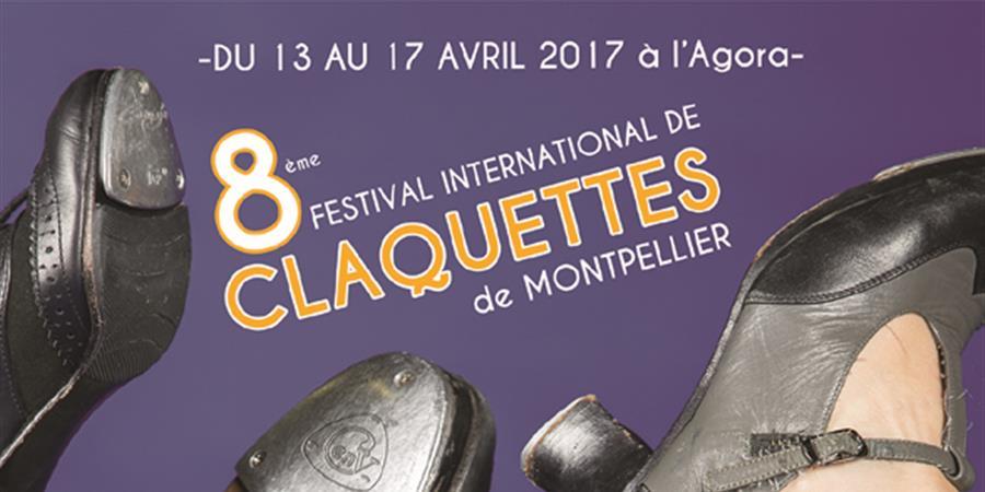 """""""8e Festival international de claquettes de Montpellier"""" - Claquettes en Vogue"""