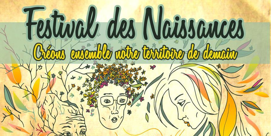 Festival des Naissances - Association Sens de vie : Territoire Patrimoine Transmission
