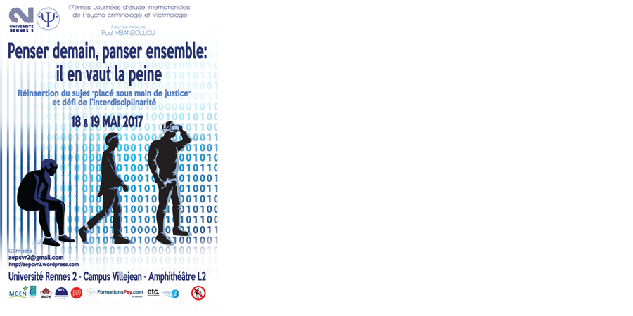 17ème Journées d'Etude Internationales des étudiants de psycho-criminologie - Association des Etudiants de Psycho-Criminologie et Victimologie de Rennes 2