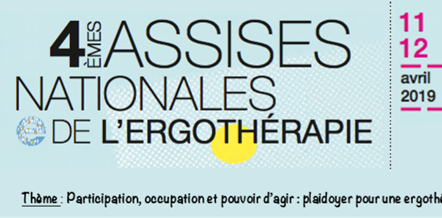 Participation aux 4ème Assises Nationales de L'ergothérapie - ATEEC (Association Tourangelle des Etudiants en Ergothérapie de la Croix-rouge)