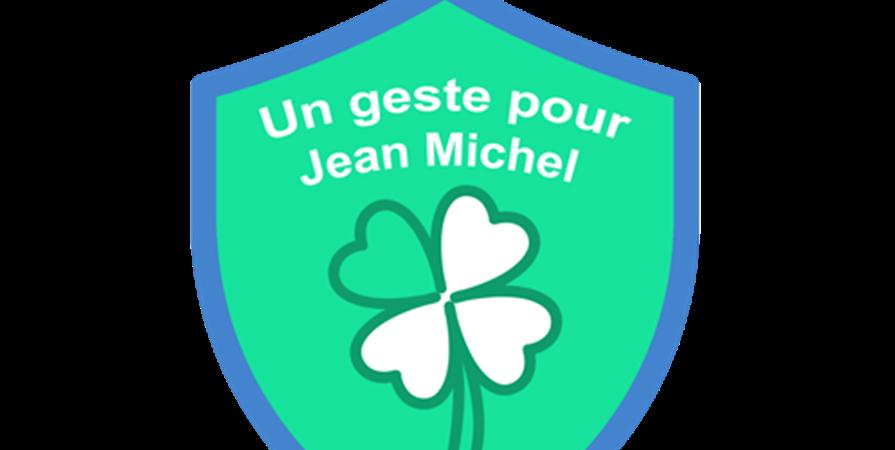 Récolter des fonds pour Jean Michel - Un geste pour Jean Michel