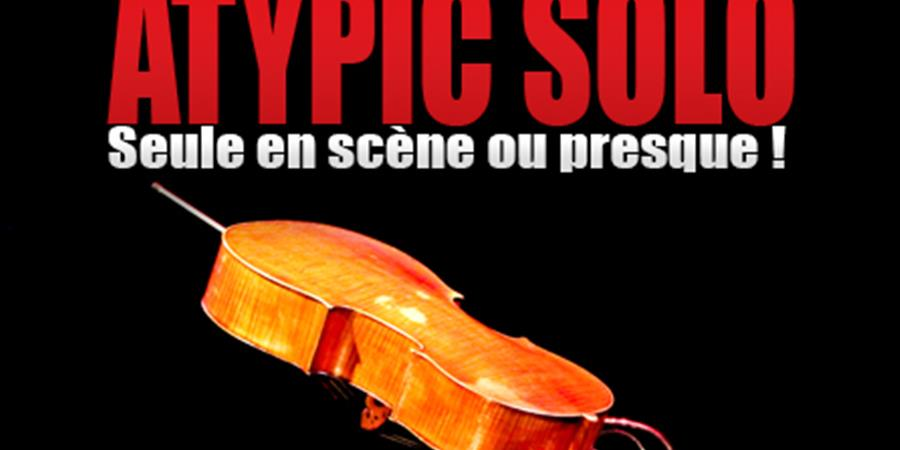 ATYPIC SOLO - CELLO MI MUSICA