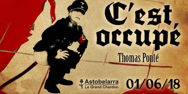 """Souscrivez à """"C'est occupé"""", le nouveau roman de Thomas Ponté ! - Astobelarra - Le Grand Chardon"""