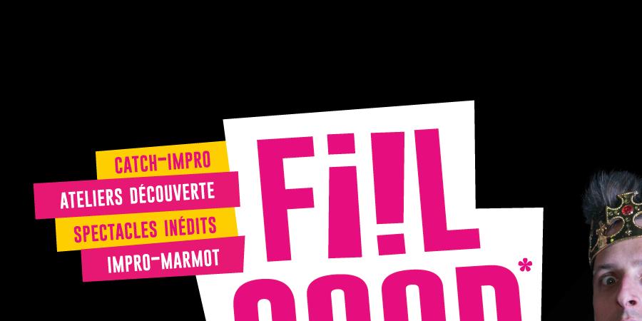 FIIL GOOD festival 16-17-18 novembre 2018 - Compagnie La Clef