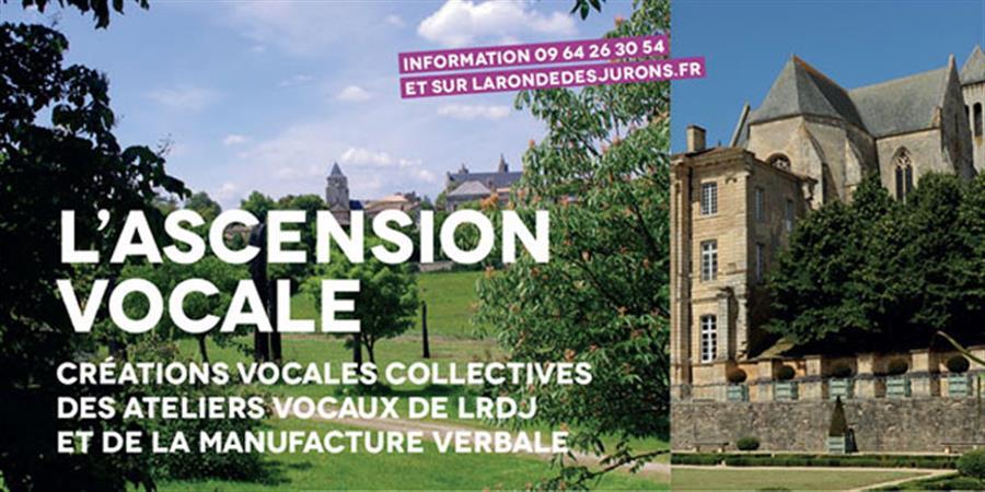 """""""L'ascension vocale"""" : Coopération artistique entre territoires - La Ronde Des Jurons"""