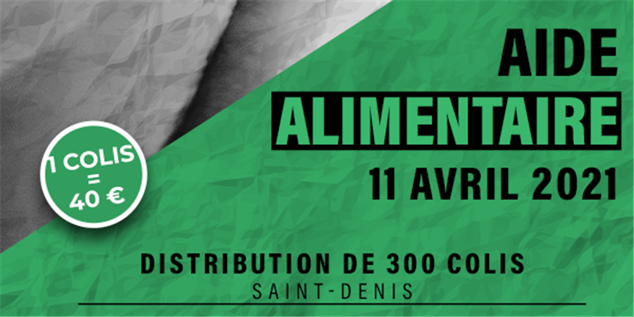 Distribution de 300 colis alimentaires à Saint-Denis UNIR O.I - UNIR OI