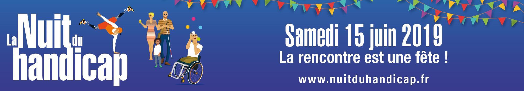 La Nuit du handicap 2019 - Angers - LA NUIT DU HANDICAP