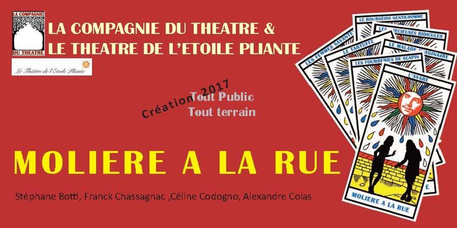 Soutenez la création du spectacle « Molière à la rue » ! - LA COMPAGNIE DU THÉÂTRE