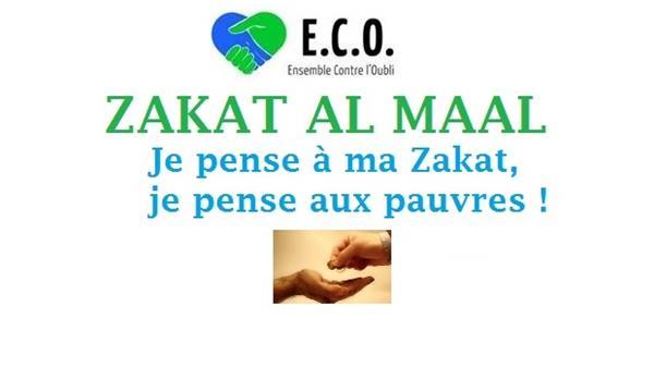 Versement de la ZAKAT AL MAAL auprès de l'Association ECO - Ensemble Contre l'Oubli