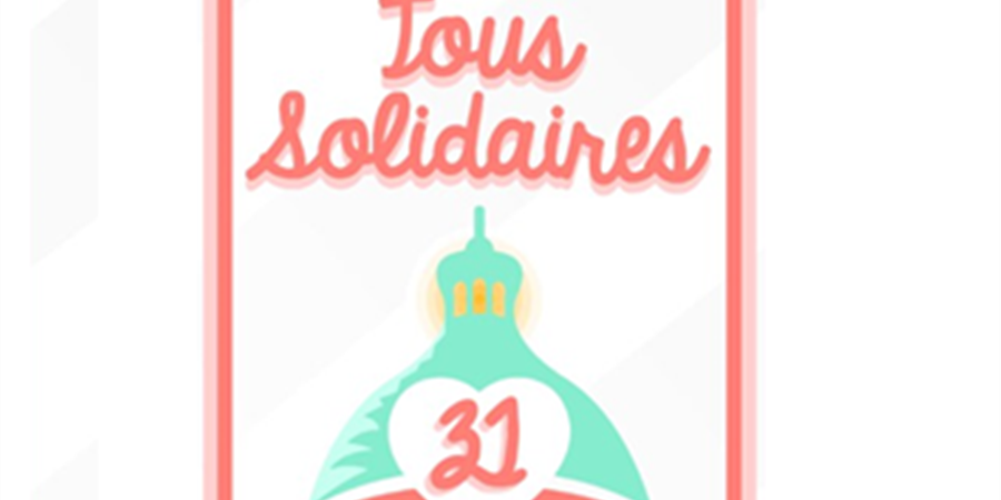 Tous Solidaires - Tous Solidaires 31