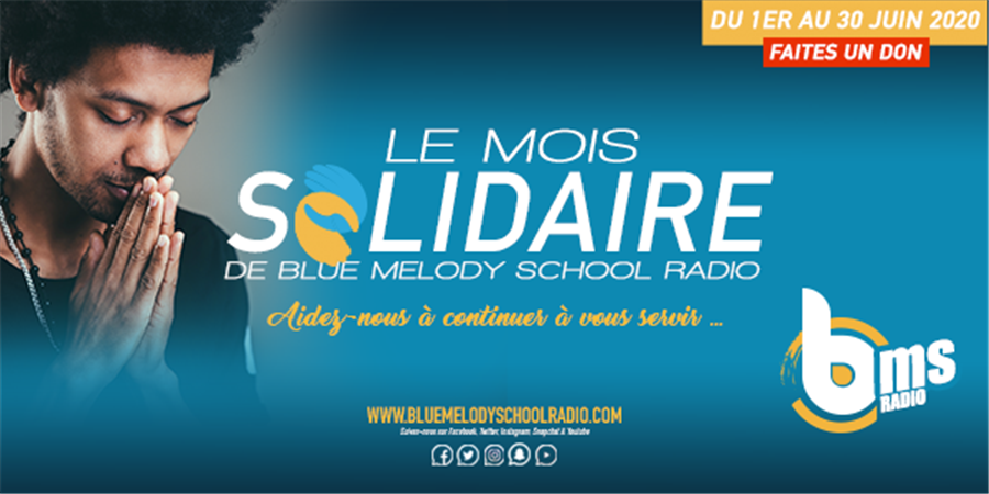 BLUE MELODY SCHOOL RADIO, TOUS SOLIDAIRES - BLUE MELODY SCHOOL RADIO