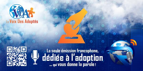 """""""R-VDA"""" la seule WebRadio dédiée à l'adoption, qui vous donne la parole ! - La Voix des Adoptés"""