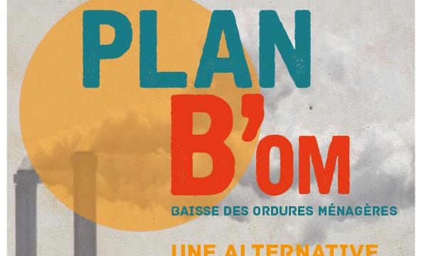 Plan B'OM (Baisse des Ordures Ménagères)  - Zero Waste France