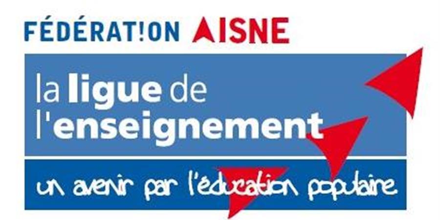 Soutenez les actions d'Education populaire de la Ligue 02 - Ligue de l'Enseignement de l'Aisne