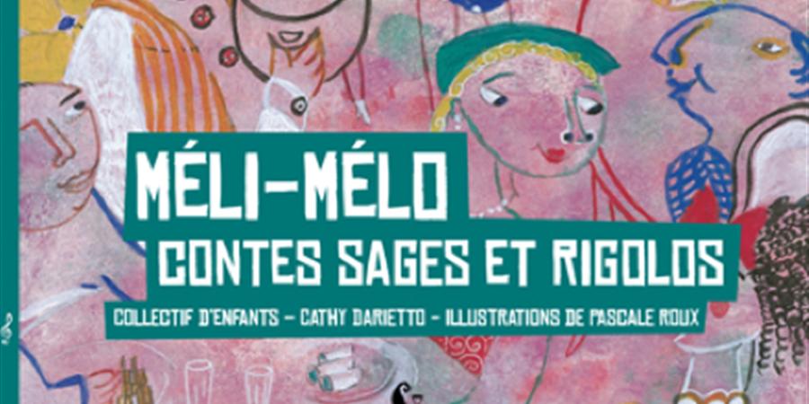 """Livre """"Méli-Mélo"""" et CD """"Les diseuses de Bellaventür"""" - Après la Pluie..."""