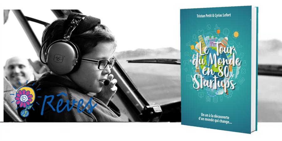 Le Tour du Monde en 80 Startups - Un an de voyage, un livre, 12 rêves d'enfants  - W Project Edition Numérique