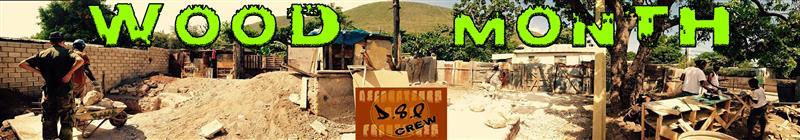WOOD MONTH OFFICIAL - D.S.F. Crew (Décorateurs Sans Frontières)