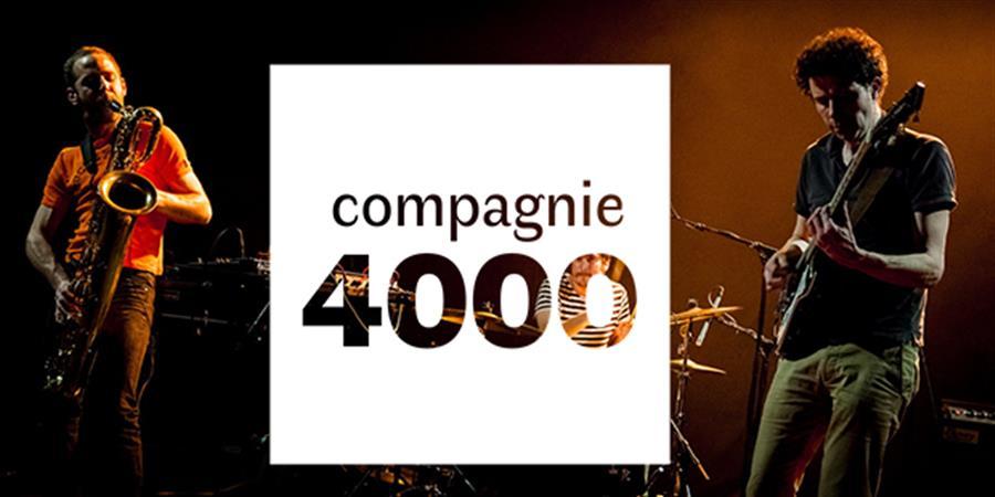 La Compagnie 4000  - La Compagnie 4000
