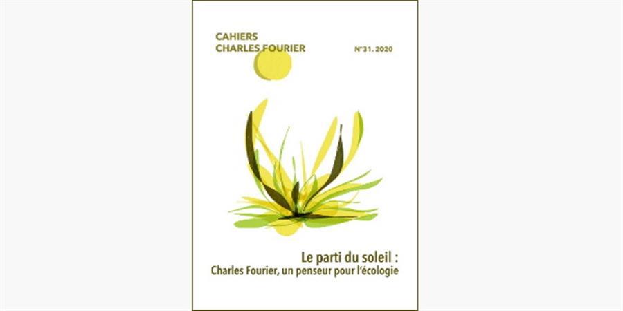 Le parti du soleil  : Charles Fourier, un penseur pour l'écologie - Association d'Etudes Fouriéristes