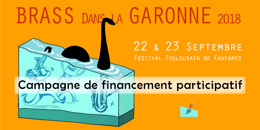Festival Brass dans la Garonne 2018 - Fanfarnaüm