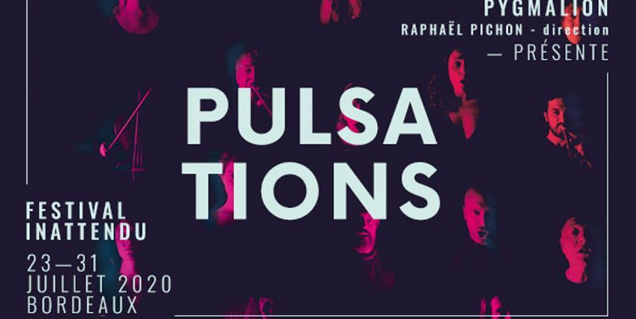 Pulsations - Festival inattendu - Pygmalion - Raphaël Pichon