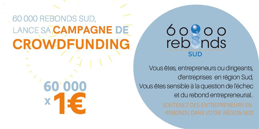 60 000 x 1€ pour soutenir le rebond entrepreneurial en région sud  - 60 000 rebonds Sud