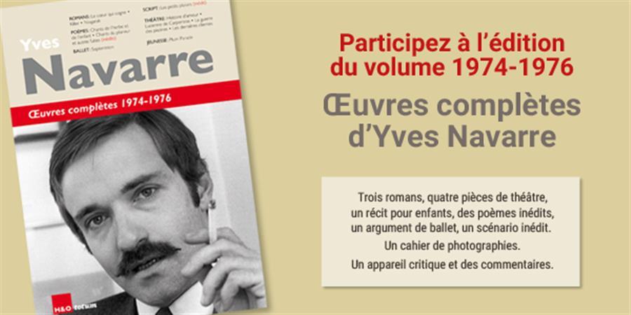 Œuvres complètes d'Yves Navarre : soutenez l'édition du volume 2 ! - Les amis d'Yves Navarre