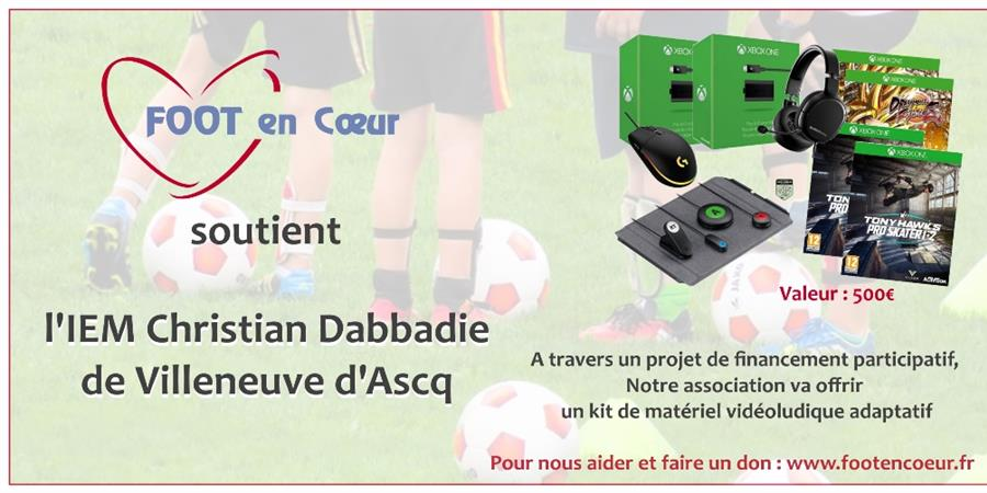 Kit de matériel vidéo-ludique pour l'IEM Christian Dabbadie Villeneuve d'Ascq - FOOT en COEUR