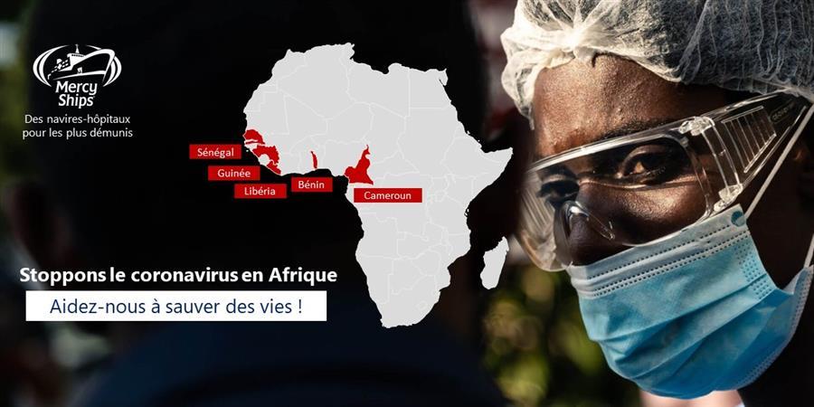 Stoppons le coronavirus en Afrique - Mercy Ships France