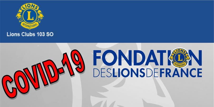 Campagne de dons COVID-19 District Sud Ouest - Fondation des Lions de France