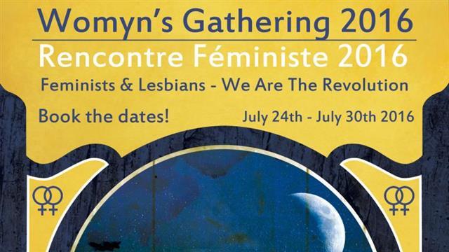 Womyn's gathering 2016 - Rencontre féministe 2016 - Education Féministe