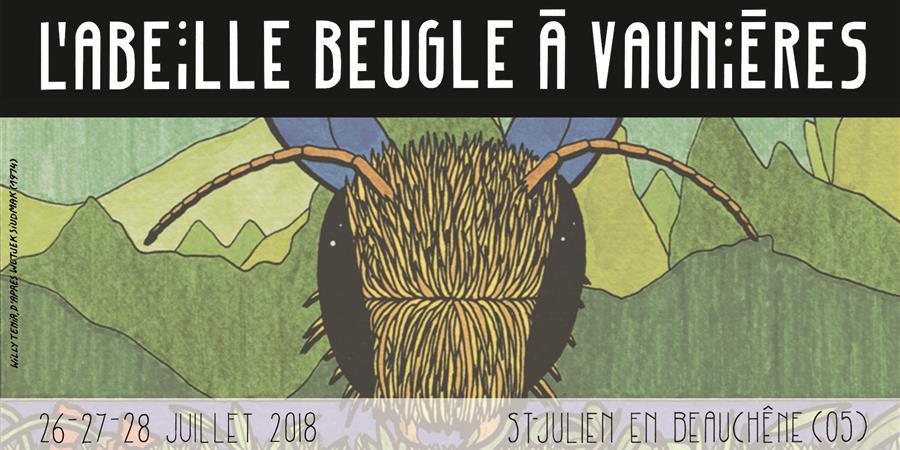 Festival l'Abeille Beugle 2018 - L'Abeille Beugle