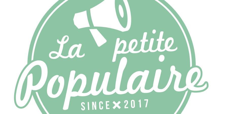 La Petite Populaire - LA PETITE POPULAIRE
