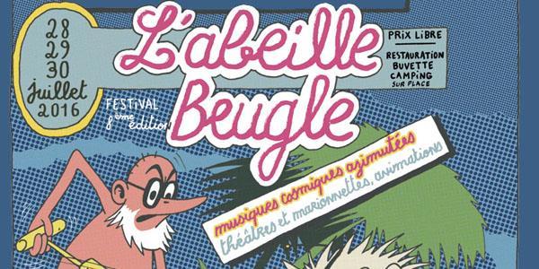 FESTIVAL L'ABEILLE BEUGLE - L'Abeille Beugle