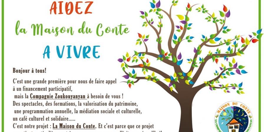 Aidez la maison du conte à vivre  - Compagnie Zoukouyanyan