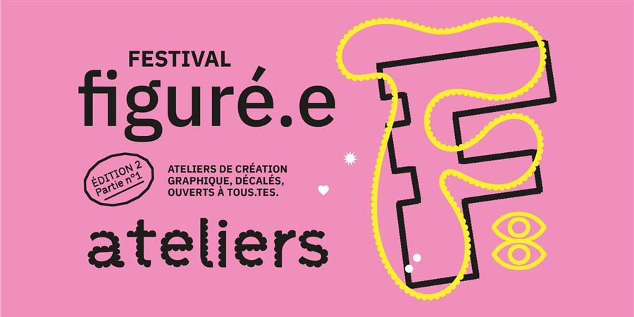 Festival Figuré.e • Édition #2 - Pépite