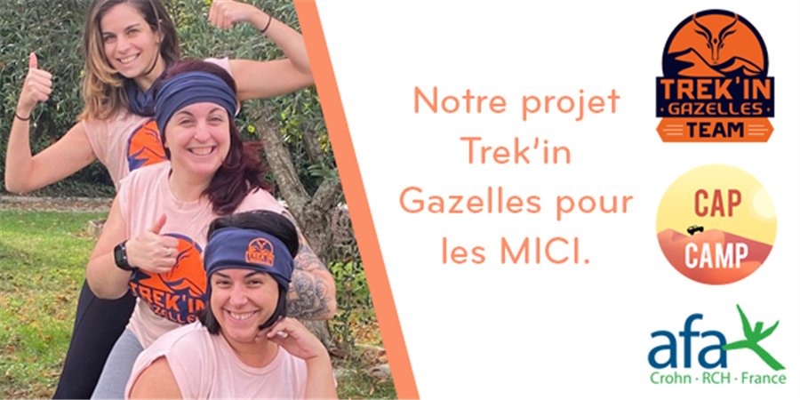 Trek'in Gazelles en faveur des MICI  - Association Cap CAMP