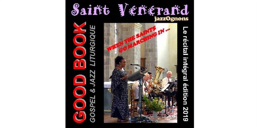 CD du récital Jazz-Gospel GOOD BOOK - Association Saint Vénérand Jazz Ognons