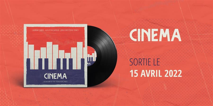 """Album """"Cinéma"""" - The French Bastards - Faites donc ça"""