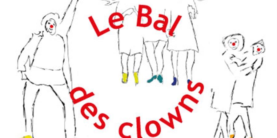 Bal des Clowns - Cie des Zurluberlus