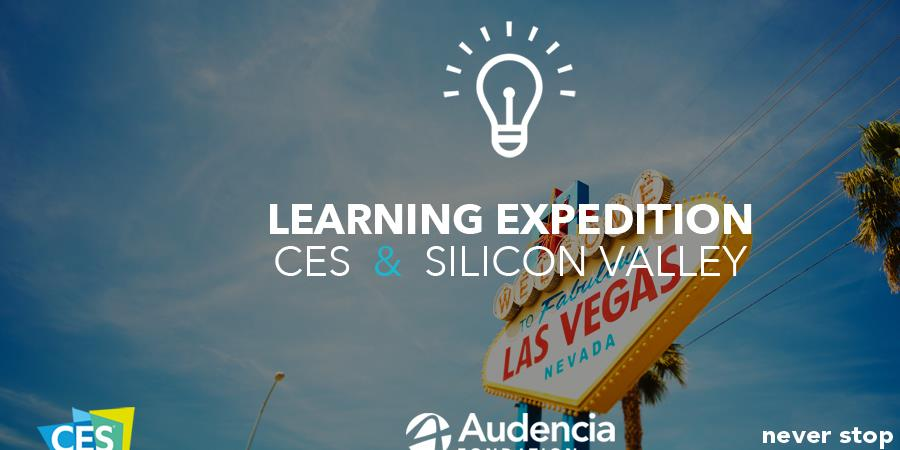 Learning Expedition CES - Silicon Valley - Fondation Audencia