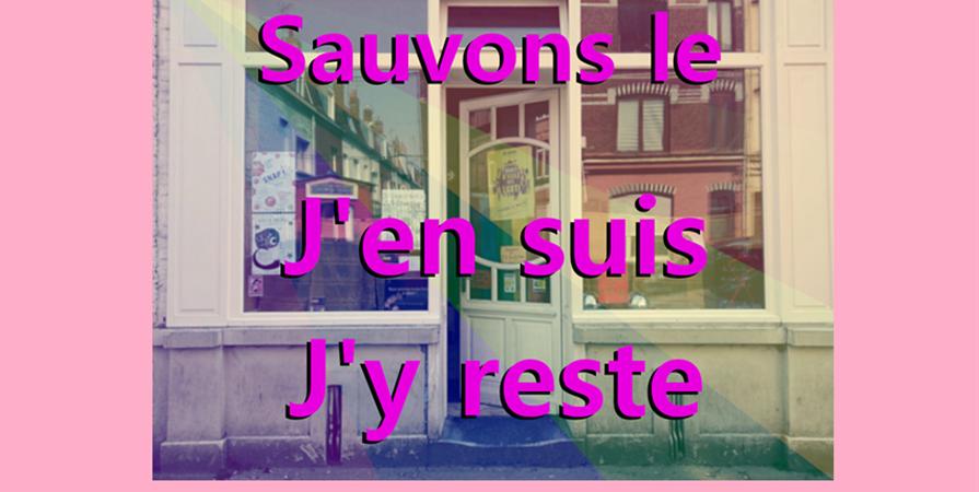 SAUVONS LE CENTRE LGBTQIF DE LILLE – APPEL À DONS - J'En Suis J'Y Reste - Centre LGBTQIF de Lille