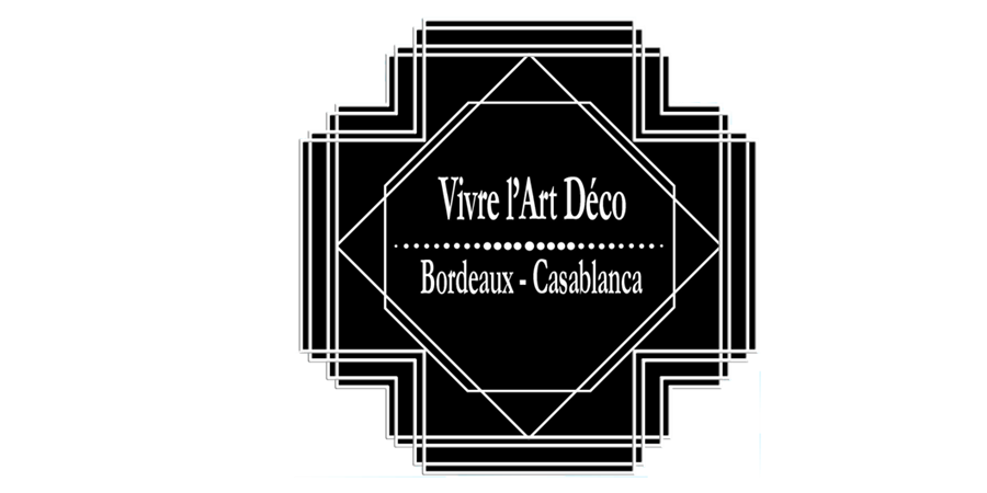 Vivre l'Art Déco : Bordeaux - Casablanca - Archimuse-Bordeaux