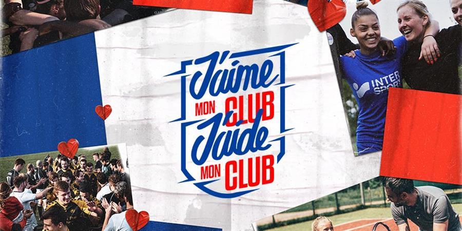 Jouons collectif, notre club a besoin de vous #JaimeMonClub - Tennis club Dangé St. Romain-Les Ormes