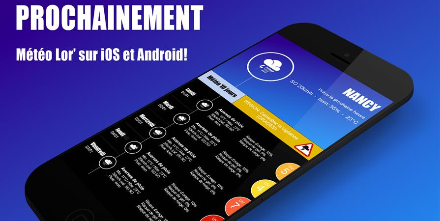 Application iOS & Andoid Météo Lor' - Météo Lor'