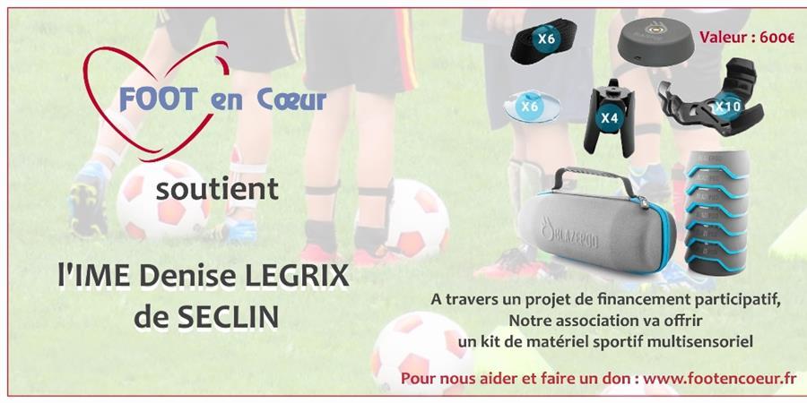 Kit de matériel sportif multisensoriel pour l'IME Denise Legrix de Seclin - FOOT en COEUR