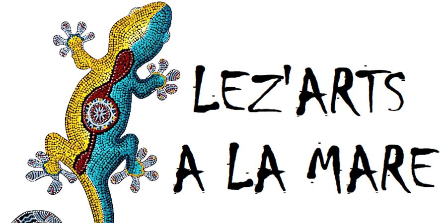 Soutien à la création du festival LEZ'ARTS A LA MARE - Lez'Artsà la mare