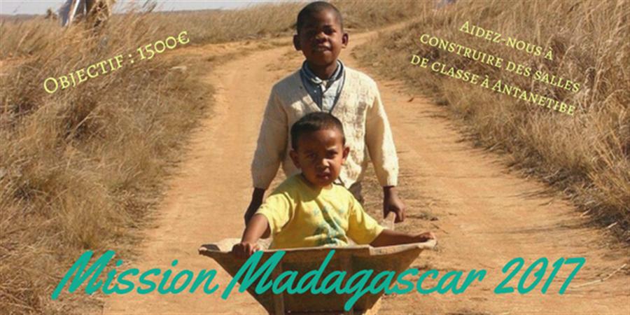 Mission Madagascar 2017 - Un Autre Monde