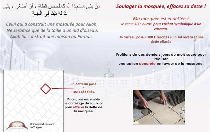 Je soulage ma mosquéee de sa dette - Opération 100 € pour la pose d'un carreau - Union des Musulmans de Trappes - UMT