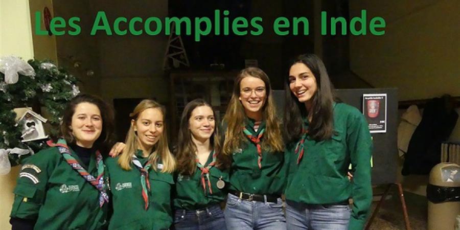 Les Accomplies en Inde - Scouts et Guides de France - Compagnons groupe Saint-François de Molitor - Paris (75016)